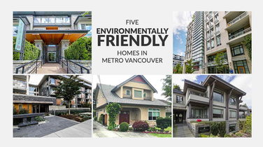 Five Environmentally Friendly Listed Homes in Metro Vancouver