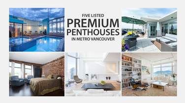 Five Premium Penthouses For Sale in Vancouver