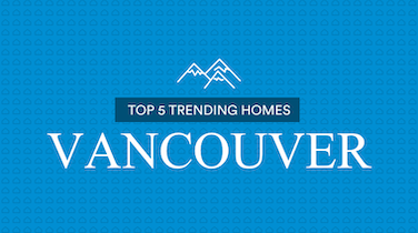 Top 5 Most Viewed Homes Vancouver: March 27-April 2