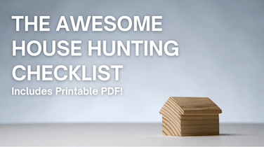 The Awesome House Hunting Checklist (with Printable PDF)