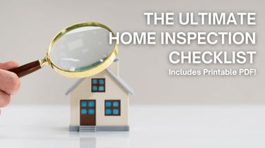 The Ultimate Home Inspection Checklist for Buyers (with Printable PDF)